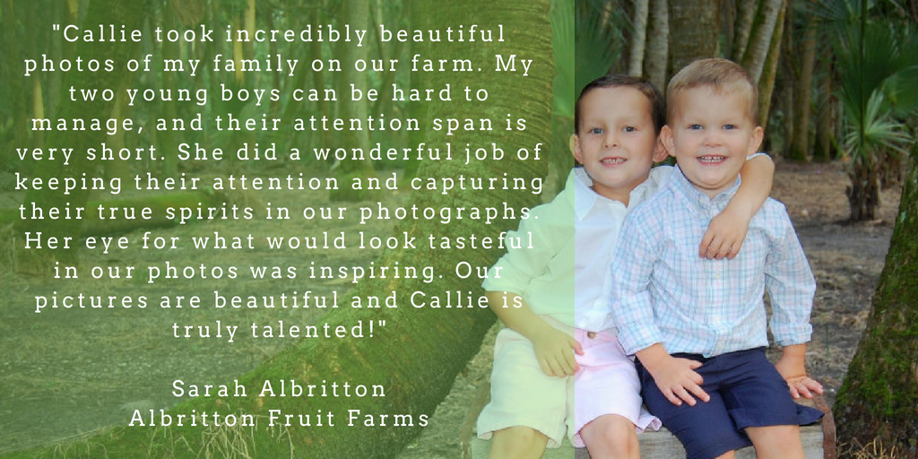 _Callie took incredibly beautiful photos of my family on our farm. My two young boys can be hard to manage, and their attention span is very short. She did a wonderful job of keeping the